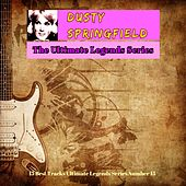 Dusty Springfield - The Ultimate Legends Series (15 Best Tracks Ultimate Legends Series Number 15) by Dusty Springfield