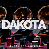 The Black Hills of Dakota van Dusty Springfield