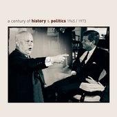 A Century Of History & Politics 1945/1973 - Retrospective by Various Artists