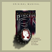 A Timeless Princess (The Queen Stood Down in Order for All to Stand) [Original Musical] de Edgewater