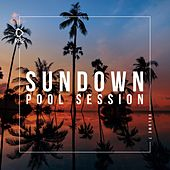 Sundown Pool Session, Vol. 7 de Various Artists
