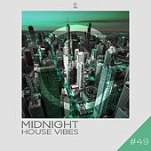 Midnight House Vibes,, Vol. 49 by Various Artists