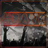 #Rave #18 by Various Artists