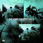 Re:Vibe Essentials - Big Room, Vol. 6 de Various Artists