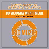 Do You Know What I Mean de Loris Altafini