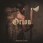 Orion de Dream Cave