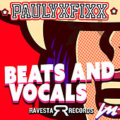 Beats And Vocals (EP) by DJ Fixx
