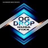 Og Drop by DJ Fixx