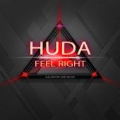 Feel Right by Huda Hudia