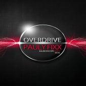 Overdrive by DJ Fixx