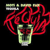 Tequila by MOTi