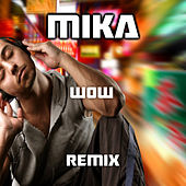 Wow (Trap Remix) de Mika