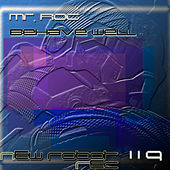 Behave Well - EP by Mr.Rog