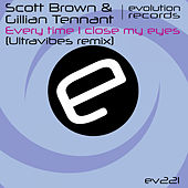 Every Time I Close My Eyes (Ultravibes Remix) by Scott Brown