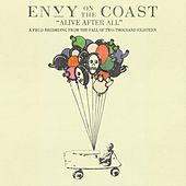 Alive After All de Envy On The Coast