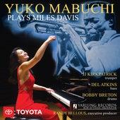 Yuko Mabuchi Plays Miles Davis (Live) de Yuko Mabuchi