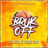 Bruk Off by Lion Fiah