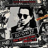 Room 37: The Mysterious Death of Johnny Thunders (Original Motion Picture Soundtrack) by Various Artists