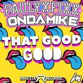 That Good Good by DJ Fixx