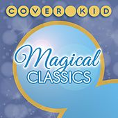 Magical Classics de The Cover Kid