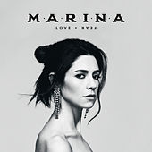 Love + Fear de MARINA