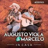 In Casa de Augusto Viola e Marcelo