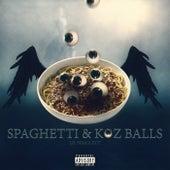 Spaghetti and Koz Balls by Lil Nigglett