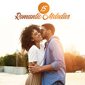 15 Romantic Melodies – Smooth Jazz for Lovers, Music for Sex, Sexy Vibes, Deep Relaxation, Night Jazz, Erotic Time de Relaxing Instrumental Music Classical New Age Piano Music