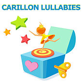 Carillon Lullabies by Lullaby Land