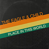 Place In This World de The Eagle and Child