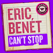 Can't Stop by Eric Benèt