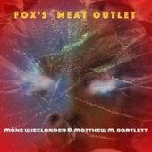 Fox´s Meat Outlet by Måns Wieslander
