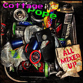 All Mixed Up by Cottage Pope