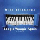 Boogie Woogie Again (A Tribute) de Rick Silanskas