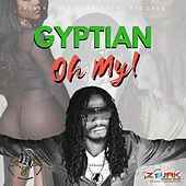 Oh My by Gyptian