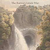 Waterfall by Ramsey Lewis