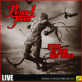 State of Love and Trust (Live) von Pearl Jam