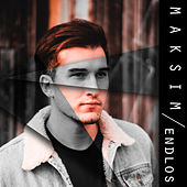 Endlos by Maksim