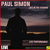 Late in the Evening (Live) von Paul Simon