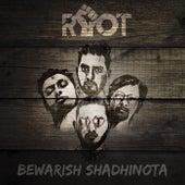 Bewarish Shadhinota by Riot