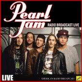 Pearl Jam - Radio Broadcast Live (Live) de Pearl Jam