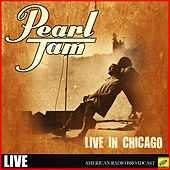 Pearl Jam - Live in Chicago de Pearl Jam