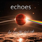 Live from the Dark Side (Live) de The Echoes