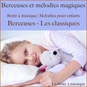Boîte à musique: Mélodies pour enfants - berceuses classiques (Berceuses et mélodies magiques) von Lullaby Sound Orchestra