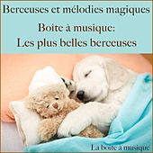 Boîte à musique: Les plus belles berceuses (Berceuses et mélodies magiques) von Lullaby Sound Orchestra