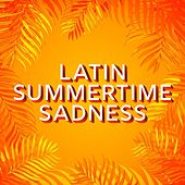 Latin Summertime Sadness de Various Artists