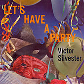 Let's Have a Party de Victor Silvester