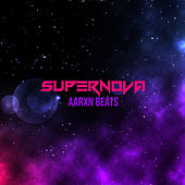 Supernova von AARXN Beats