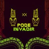 Pode Invadir by ÀTTØØXXÁ