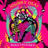 Baila Calavera de Johnny Olas